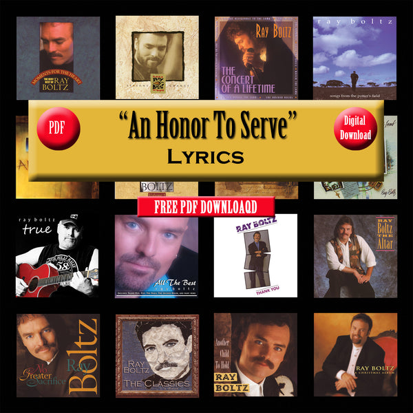 """An Honor To Serve"" The Lyrics"