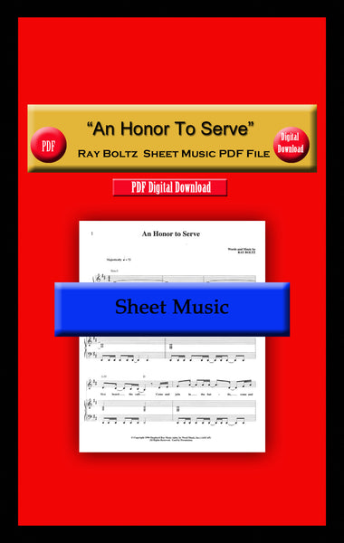 """An Honor To Serve"" Ray Boltz Sheet Music PDF File"