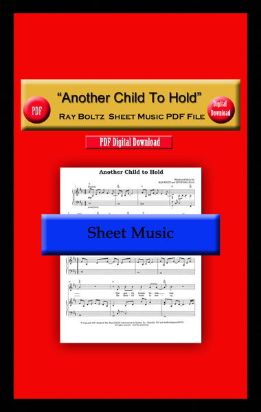 """Another Child To Hold"" Ray Boltz Sheet Music PDF FIle"