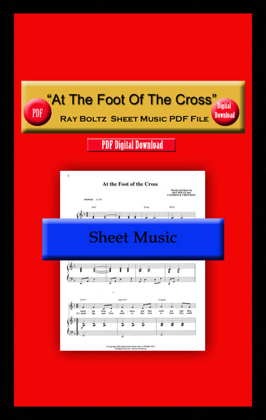 """At The Foot Of The Cross"" Ray Boltz Sheet Music PDF File"