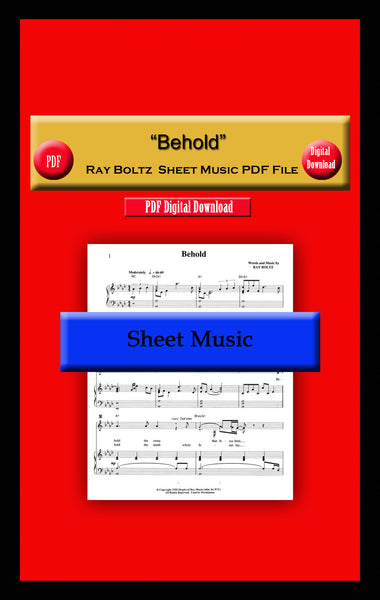 """Behold"" Ray Boltz Sheet Music File"