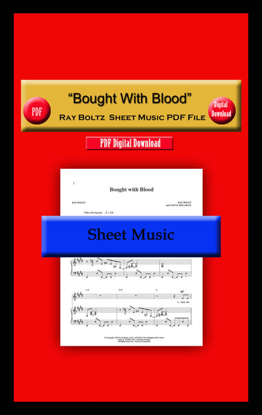 """Bought WIth Blood"" Ray Boltz Sheet Music PDF File"