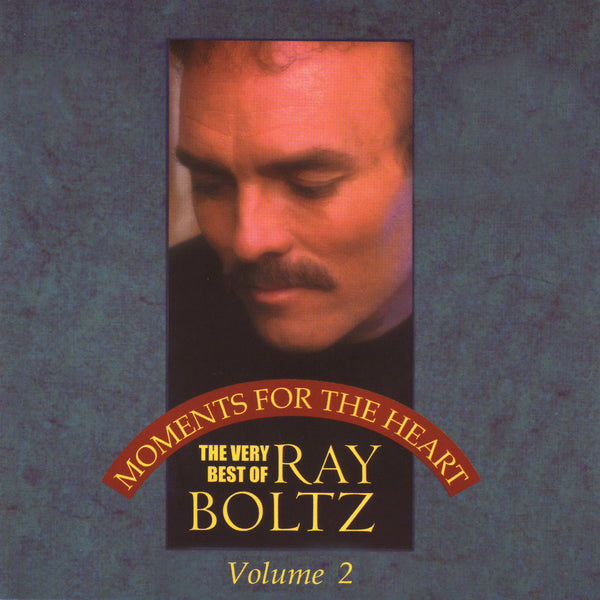 """Moments For The Heart"" Volume Two By Ray Boltz-MP3 Digital Download"