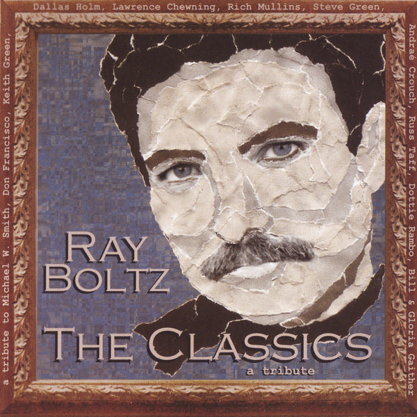 """The Classics"" By Ray Boltz-MP3 Digital Download"
