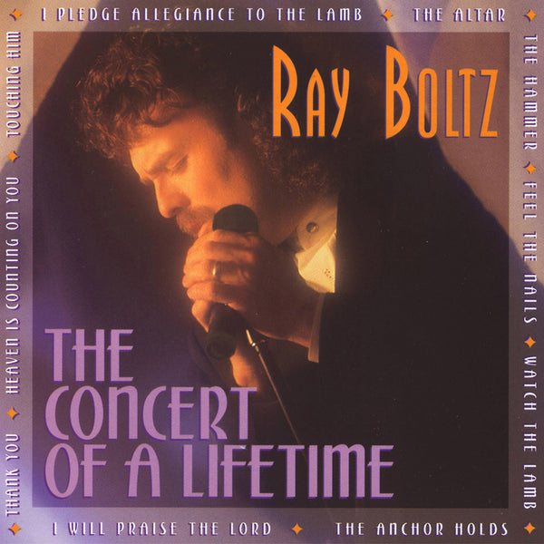 """The Concert Of A Lifetime"" By Ray Boltz-MP3 Digital Download"