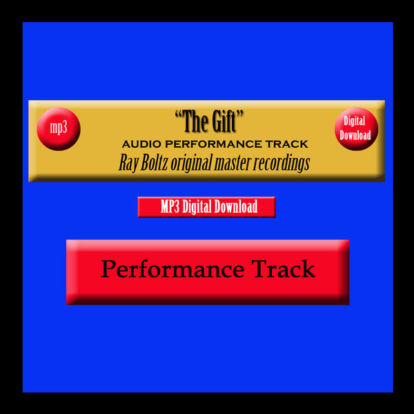 """The Gift"" Original Ray Boltz Performance Track"