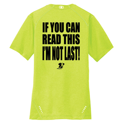 Runteez - If You Can Read This, I'm Not Last Tee (Phoenix 10K)