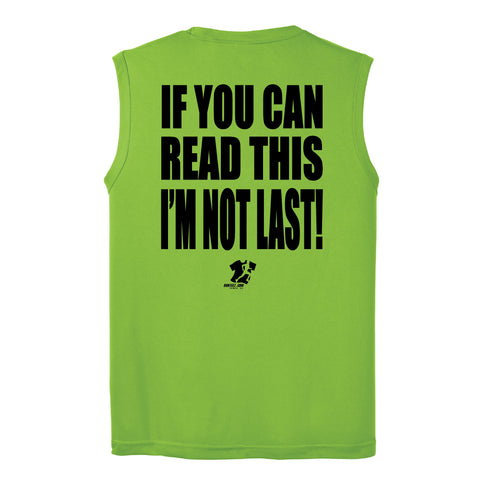 Runteez - If You Can Read This, I'm Not Last Posicharge Sleeveless Tee (Phoenix 10K)