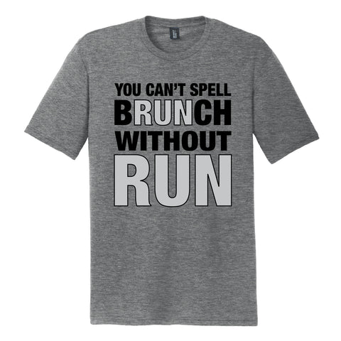You Can't Spell Brunch Without Run Mens Tee (Phoenix 10K)