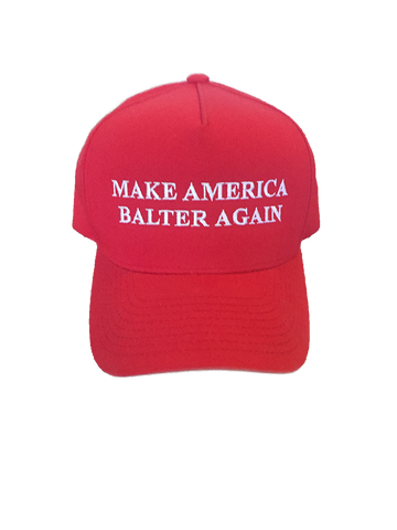 "Limited Edition ""Make America Balter Again"" Hat"