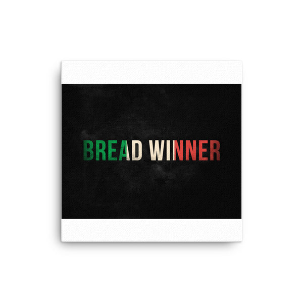 Bread Winner Canvas