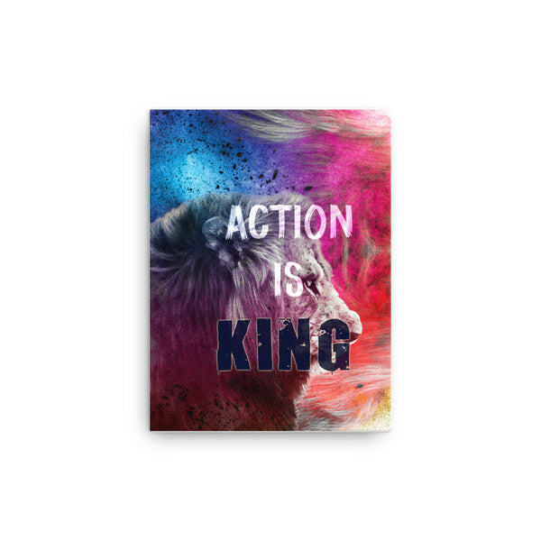 Action is King Canvas