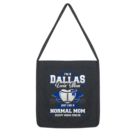 Dallas Lovin Mom Tote Bag