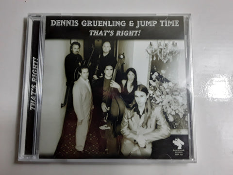 Dennis Gruenling & Jump That's Right BRAND NEW MUSIC CD