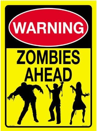 Zombies Ahead Warning 8x11 Tin Sign