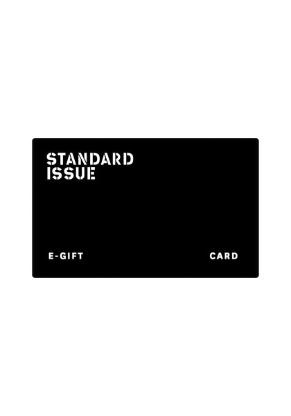 E-Gift Card - Standard Issue