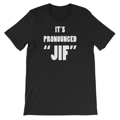 "PRONOUNCED ""JIF""<br> Women's Short Sleeve<br> (Ver. 1W)"