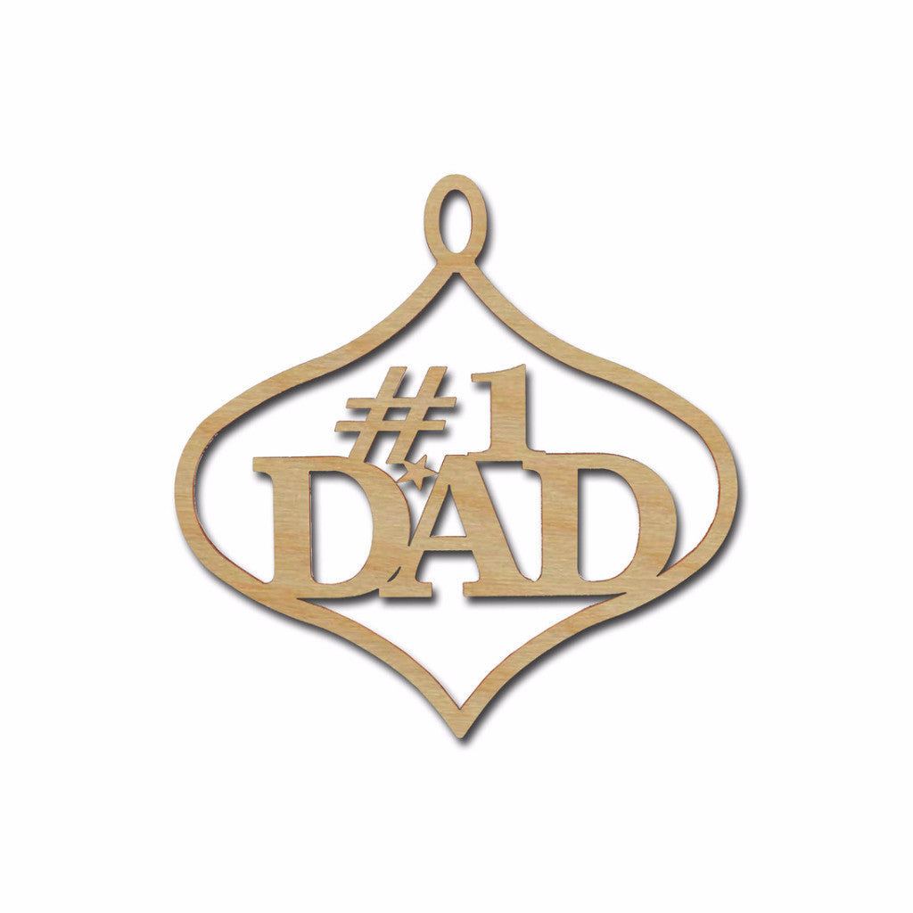 #1 Dad Ornament Unfinished Wood Christmas Cutout