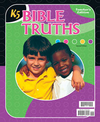 BJU Bible Truths K5 Teacher's Edition (2nd ed.) - Learning Plus PH