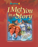 BJU Reading 4 Student Text: I Met You in a Story (2nd ed.) - Learning Plus PH