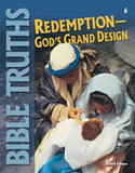 BJU Bible Truths 6 Student Worktext (3rd ed.)