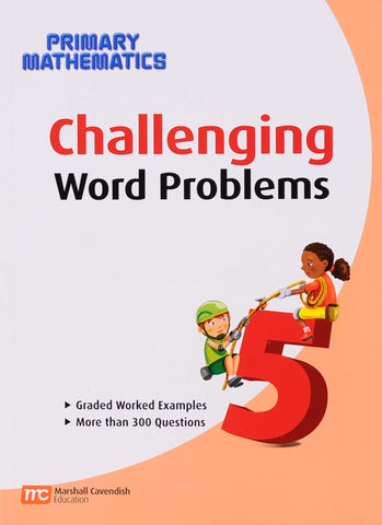 Challenging Word Problems for Primary Mathematics 5 - Learning Plus PH