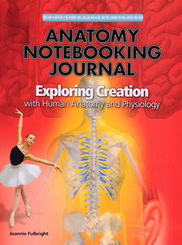 Exploring Creation: Human Anatomy and Physiology Notebooking Journal - Learning Plus PH
