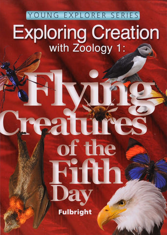 Exploring Creation: Zoology 1 (Flying Creatures) Textbook - Learning Plus PH