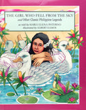 THE GIRL WHO FELL FROM THE SKY: And Other Classic Philippine Legends - Learning Plus PH