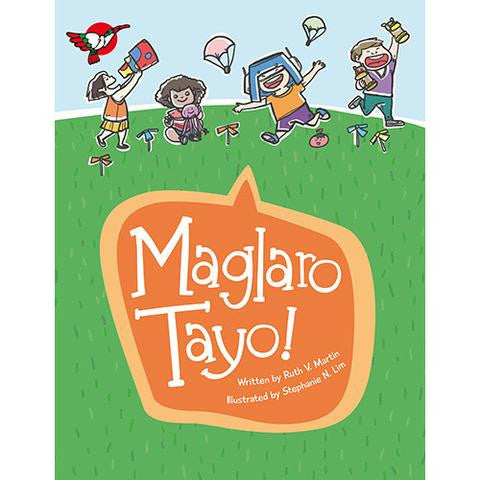 Maglaro Tayo!: Toys and Learning Materials Based on Adarna Books