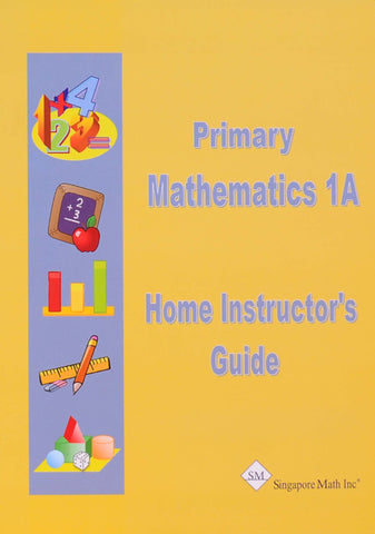 Primary Math Home Instructor's Guide 1A U.S. Edition - Learning Plus PH