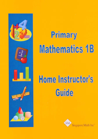 Primary Math Home Instructor's Guide 1B U.S. Edition - Learning Plus PH