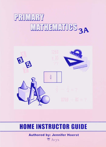 Primary Math Home Instructor's Guide 3A U.S. Edition - Learning Plus PH