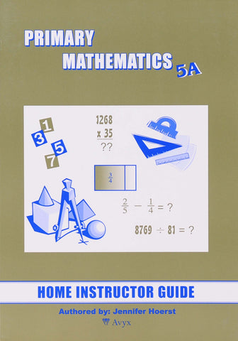 Primary Math Home Instructor's Guide 5A U.S. Edition - Learning Plus PH