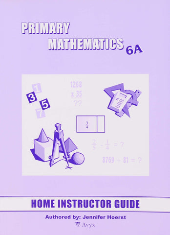 Primary Math Home Instructor's Guide 6A U.S. Edition - Learning Plus PH