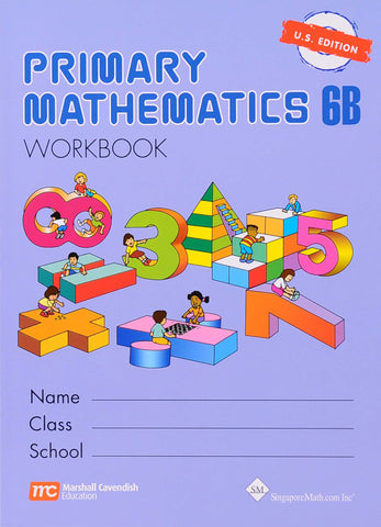 Primary Math Workbook 6B U.S. Edition - Learning Plus PH