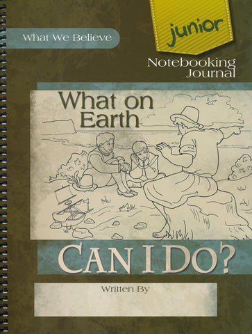 What on Earth Can I Do? Junior Notebooking Journal - Learning Plus PH