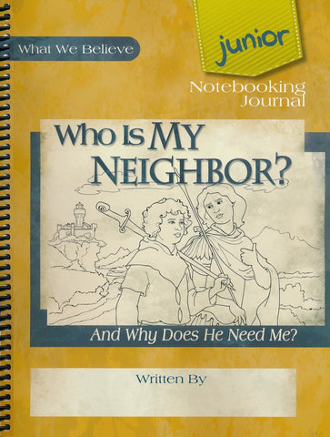 Who is My Neighbor? Junior Notebooking Journal - Learning Plus PH