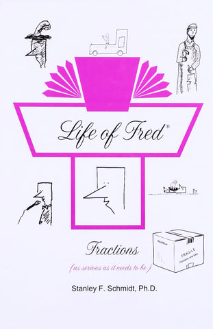 Life of Fred: Fractions - Learning Plus PH
