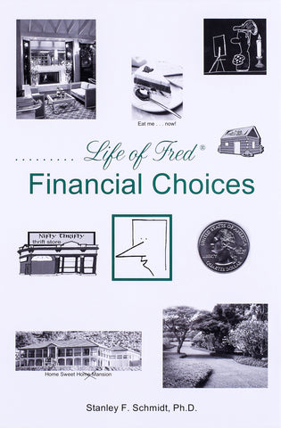 Life of Fred: Financial Choices - Learning Plus PH