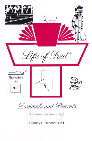 Life of Fred: Decimals and Percents - Learning Plus PH