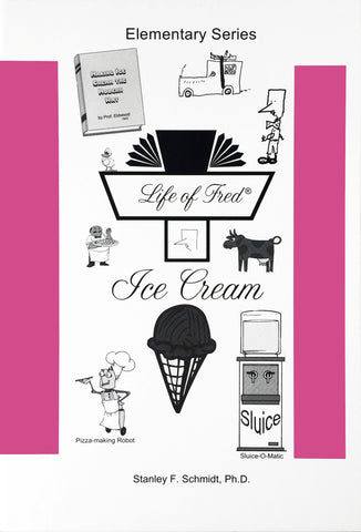 Life of Fred - Elementary Mathematics: Ice Cream - Learning Plus PH