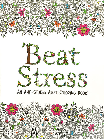 Beat Stress - An Anti-Stress Adult Coloring Book - Learning Plus PH