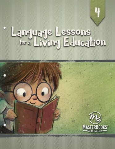 Language Lessons for a Living Education 4 (Bundled with required reading: 101 Favorite Stories from the Bible)