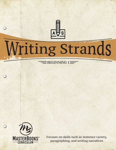Writing Strands: Beginning 1 (Grade 5)