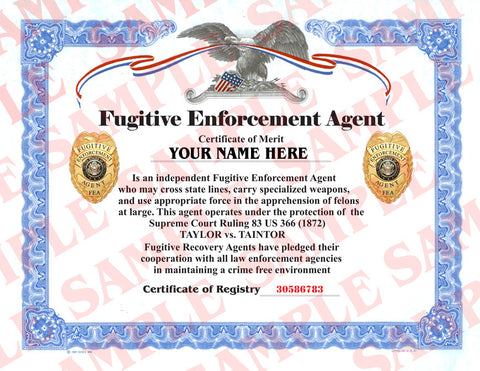 Fugitive Enforcement Agent Certificate - MaxArmory