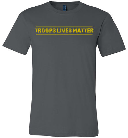 Troops Lives Matter (in Yellow) - Men's Tee by TroopsLivesMatter.com