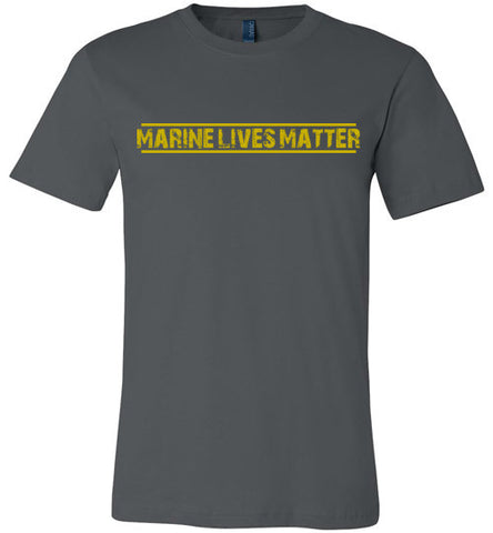 Marine Lives Matter (in Yellow) - Men's Tee by TroopsLivesMatter.com