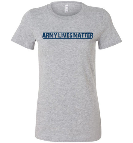 Army Lives Matter (in Blue) - Women's Tee by TroopsLivesMatter.com