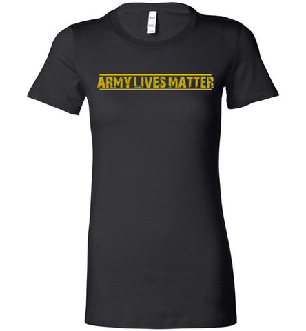 Army Lives Matter (in Yellow) - Women's Tee by TroopsLivesMatter.com
